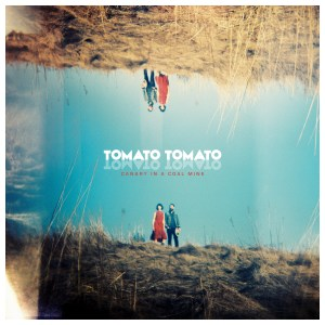 Tomato Tomato-Canary In A Coal Mine COVER