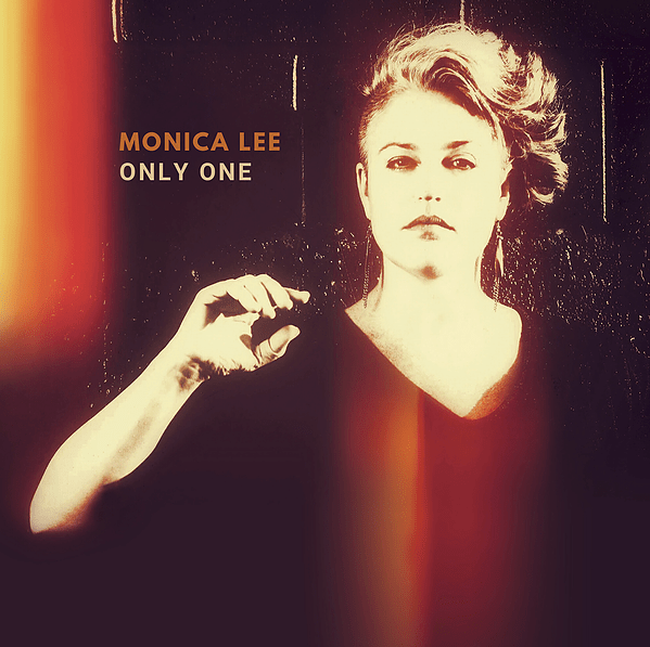 Monica Lee-Only One [Single Art]