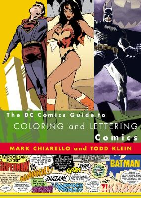 Comic book lettering and coloring by Mark Chiarello and Todd Klein