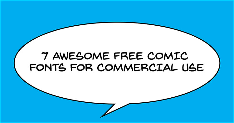 image regarding Free Printable Fonts No Download identified as 7 Wonderful Absolutely free Comedian Lettering Fonts for Industrial Seek the services of and