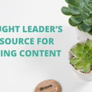 The Thought Leader's Secret Source for Compelling Content