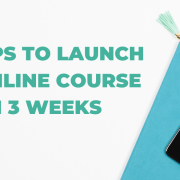 I want to show you exactly how to launch a pilot course fast. Here are the four things you need for a profitable and impactful online course.