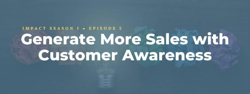 Customer Awareness