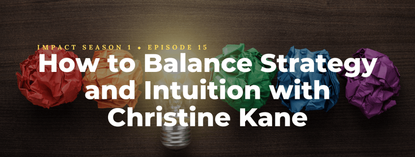 How to Balance Strategy and Intuition