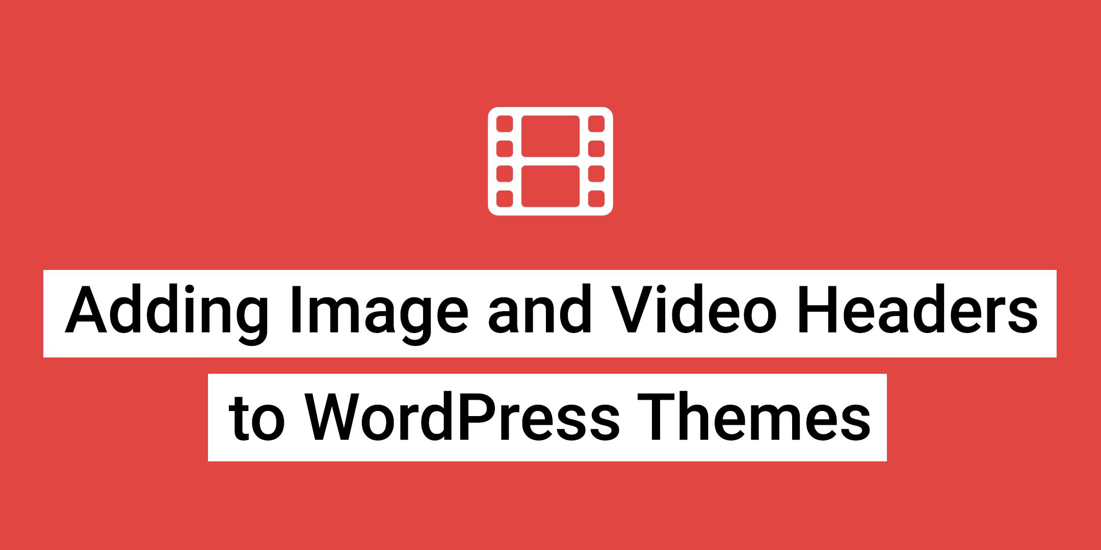 WordPress Video Headers