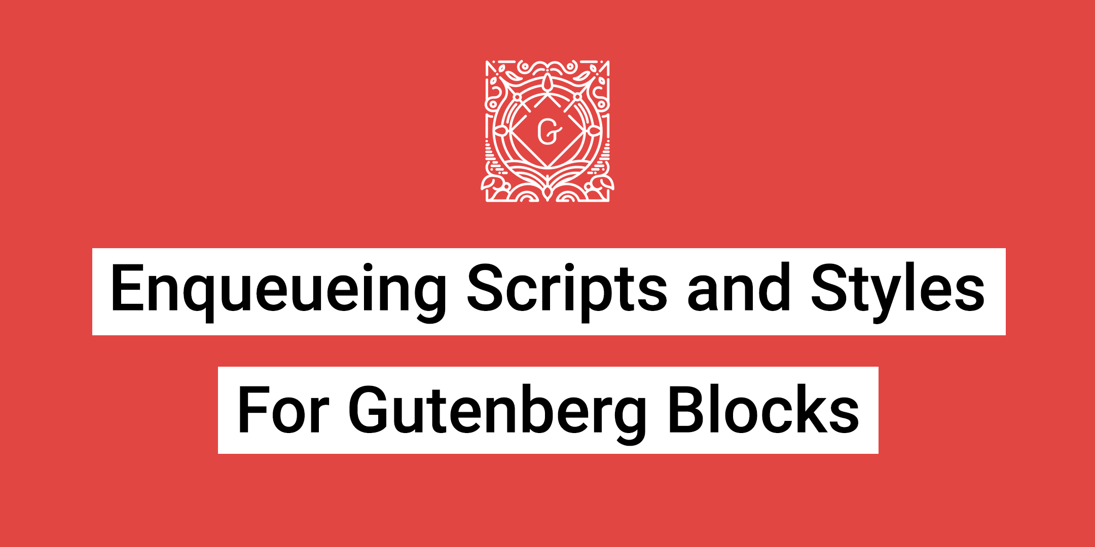 Enqueueing scripts and styles for gutenberg blocks