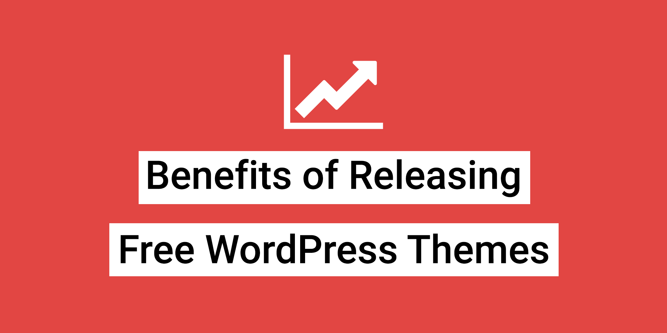Benefits of releasing a free WordPress theme