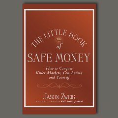 The Little Book of Safe Money