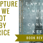 to capture what we cannot keep by beatrice colin blog header - Storytime Wednesday: My Amazing Day and Other Stories by Yours Truly.