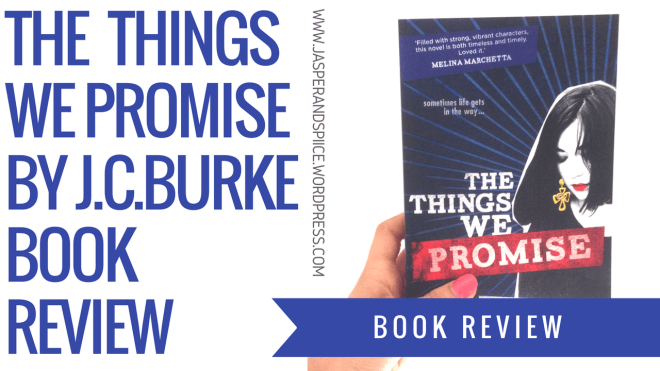 the things we promise book review blog header - The Things We Promise by J. C. Burke | Non-Spoiler Review