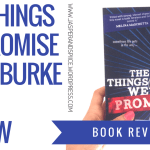 the things we promise book review blog header - Netflix Book Tag