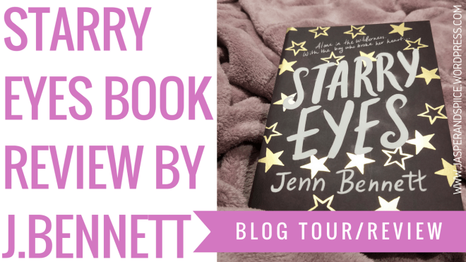 starry eyes book review 2018 blog header - Starry Eyes by Jenn Bennett | BLOG TOUR Semi-Spoiler Review