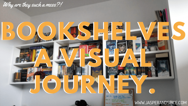 bookshelf organisation a visual journey 2018 header - My Bookshelves - A Visual Journey!