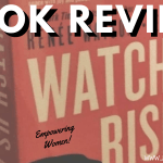 watch us rise spoiler free book review 2019 header - A Woman's Poem (SW#25)