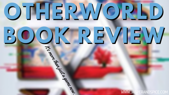 otherworld book review 2019 header - Otherworld by Jason Segal and Kirsten Miller | Spoiler Free Book Review