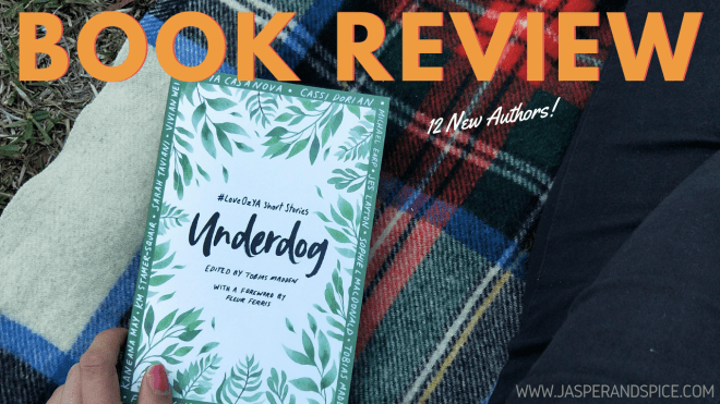 underdog spoiler free book review 2019 header - Underdog Edited by Tobias Madden | Spoiler-Free Book Review