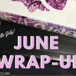 June Wrap Up 2019 Header - Hitting 20k on my WIP (#Realise) & Sharing a Snippet! (SW#30)