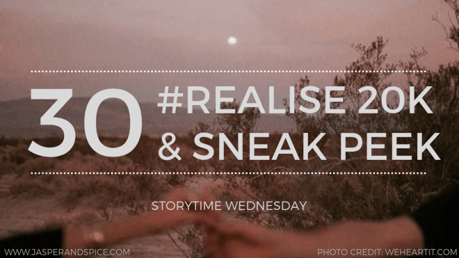 Realise 20K Story Snippet 2019 Blog Header Storytime Wednesday - Hitting 20k on my WIP (#Realise) & Sharing a Snippet! (SW#30)
