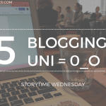 Balancing Blogging and University  Life 2019 Blog Header Storytime Wednesday - Succumbing to Peer Pressure (The Good Kind).