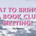 What to Bring to a Book Club Meeting 2019 Header - A Teeny Tiny September 2019 TBR