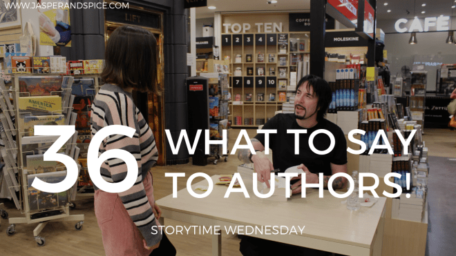 What to say when meeting authors 2019 Blog Header Storytime Wednesday - What To Say When Meeting Authors! (SW#36)