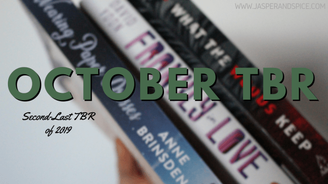 October TBR 2019 Header - An October TBR For Those Who Only Want A Little Spook.