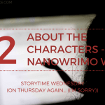 NaNoWriMo About the Characters 2019 Blog Header Storytime Wednesday - NaNoWriMo Week 2 Update!