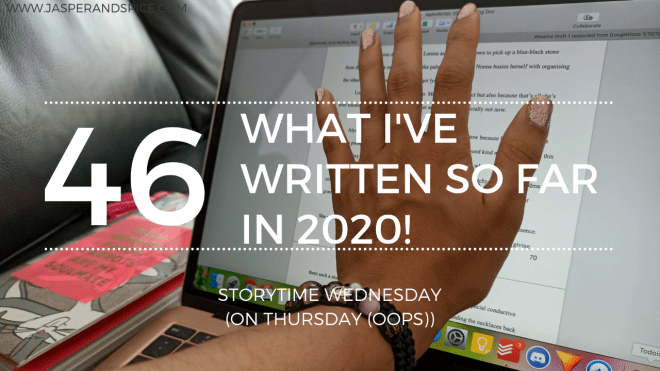 What Ive Written So Far in 2020 Blog Header Storytime Wednesday - What I've Written So Far In 2020.