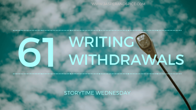 Writing Withdrawals 2020 SW Header - Writing Withdrawals: What? Why? How? (SW#62)