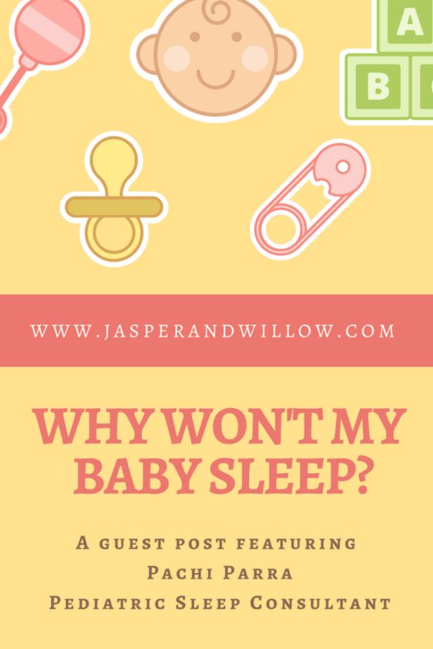 Why Won't My Baby Sleep?