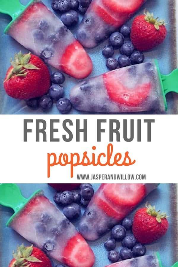 homemade fresh fruit popsicles