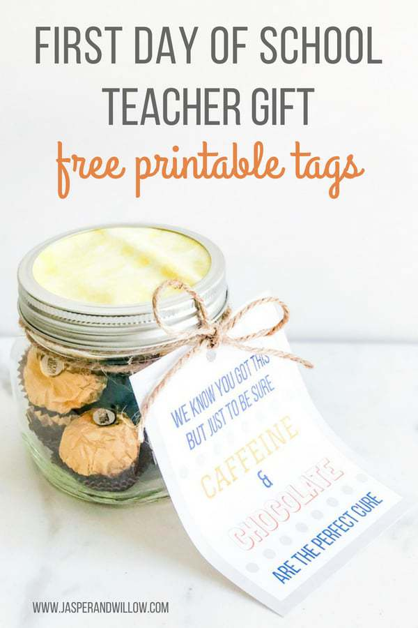First Day Of School Super Easy Teacher Gift - FREE Printable