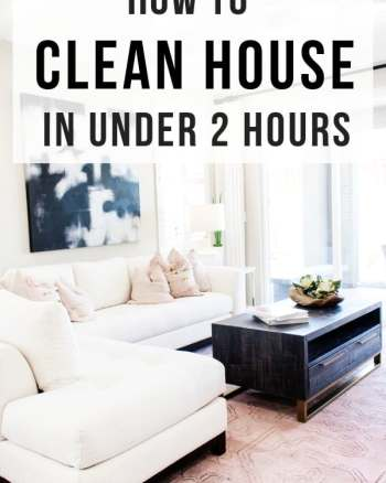 how to clean house fast in under 2 hours