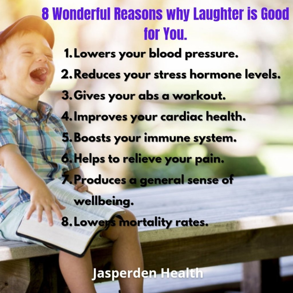 Why Laughter is good for you