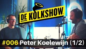 #6: PETER KOELEWIJN – Ondernemerslessen van de beste tandarts van Nederland (1/2)