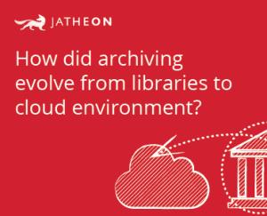 JATHEON – History of Archiving – Banner-19