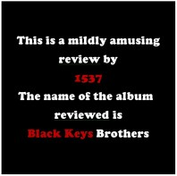 Blk Keys Brothers 01
