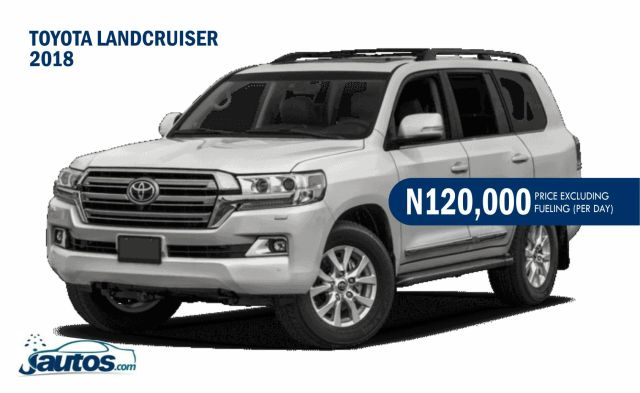 TOYOTA LANDCRUISER 2018- N120,000 (AMOUNT PER DAY WITHOUT FUELING)