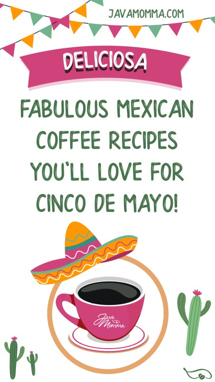mexican coffee recipes for cinco de mayo