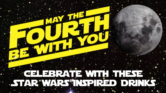 Celebrate May the Fourth with these Star Wars® Inspired Drinks