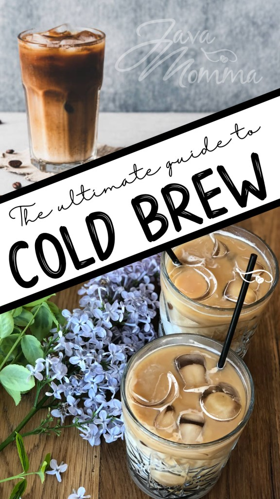 Java Momma Ultimate Guide to Cold Brew