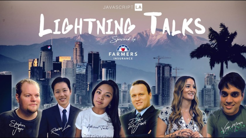 JavaScript Meetups Los Angeles Lightning Talks