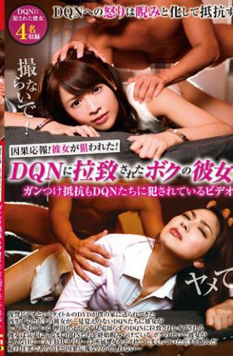 Cause-and-responseShe Was Aimed! I Was Kidnapped By DQN My Girlfriend's Girlfriend Was Also Violated By DQN