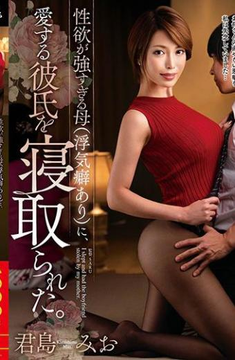My Mother Who Has Too Strong Sexual Desire with Flotation Habit Took My Loving Boyfriend Down. Kimishima Mio