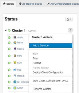 "From the Cloudera Manager Cluster menu, select ""Add a service"""