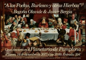 A los Poetas, Burlesco y otras Hierbas – Javier Bergia &  Begoña Olavide – Planetario de Pamplona