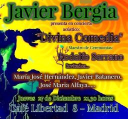 """Javier Bergia presenta en Café Libertad 8 – Madrid """"Divina Comedia"""""""