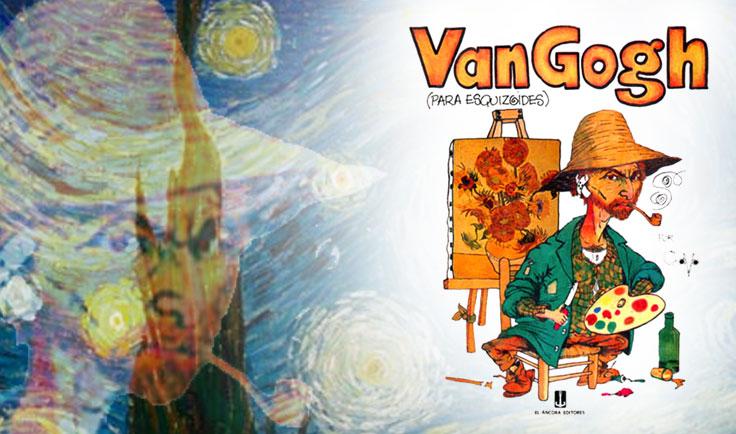 Van Gogh (para esquizoides)