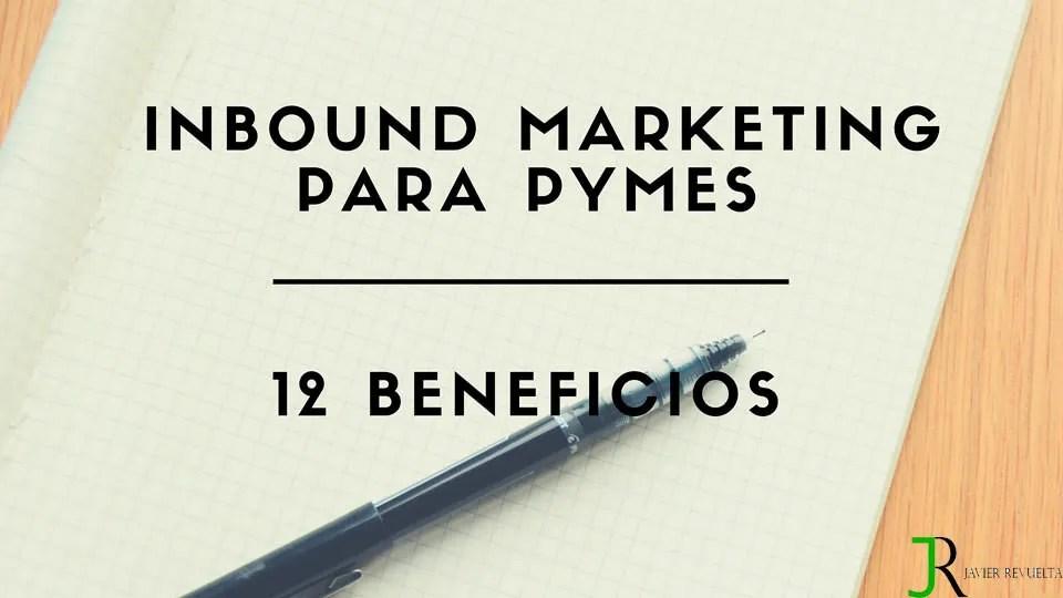 Beneficios del Inbound Marketing para pymes