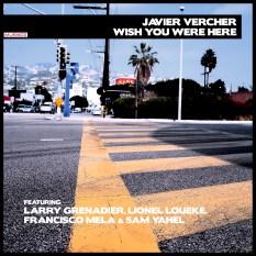 COVER_JAVIER VERCHER_WISHYOUWEREHEREret1